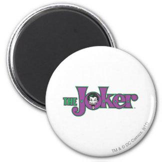 Le logo de joker magnet rond 8 cm