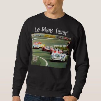 """Le Mans fever"" by Flagman Sweatshirt"