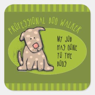 Le marcheur de chien mon travail est allé aux sticker carré
