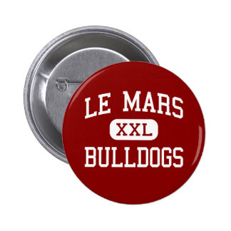 Le Mars - Bulldogs - Community - Le Mars Iowa Pinback Buttons