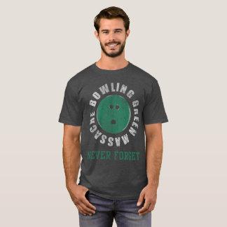 Le massacre de Bowling Green n'oublient jamais T-shirt