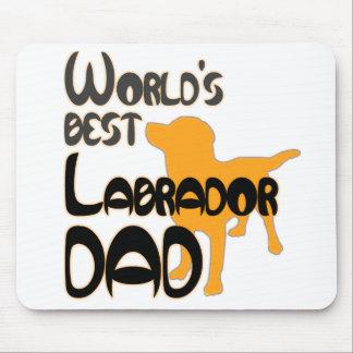 Le meilleur papa de Labrador du monde ! Tapis De Souris