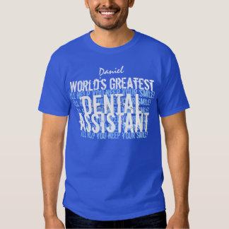 Le plus grand ASSISTANT DENTAIRE A010 des mondes T Shirts