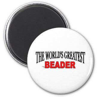 Le plus grand Beader du monde Magnet Rond 8 Cm