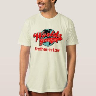 Le plus grand beau-frère du monde t-shirts