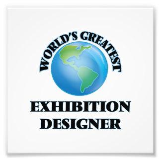 Le plus grand concepteur de l'exposition du monde tirages photo