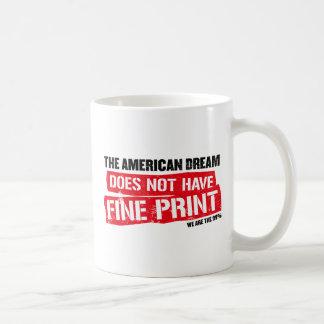 Le rêve américain n'a pas l'impression fine tasse