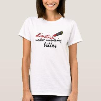 Le rouge à lèvres rend tout meilleur t-shirt