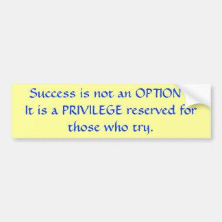 Le succès n'est pas une option autocollant de voiture