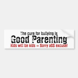 Le traitement pour intimider est bon parenting autocollant de voiture