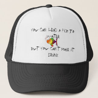 lead a fish to water trucker hat