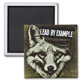 Lead by Example Wolf Magnet