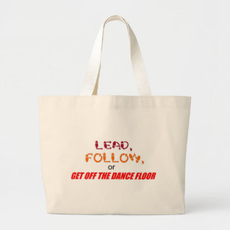 """Lead, Follow"" bag"