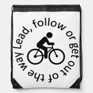 """Lead, Follow, Get out the way"" cycling bag"