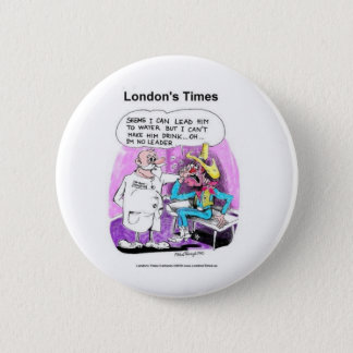 Lead Horse 2 Water Funny Tees Gifts Collectibles 2 Inch Round Button