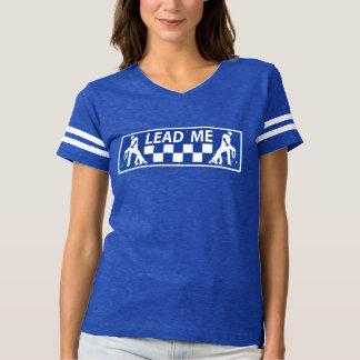 lead ME - lets dance T-shirt