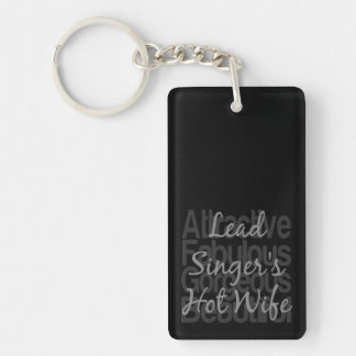 Lead Singers Hot Wife Keychain