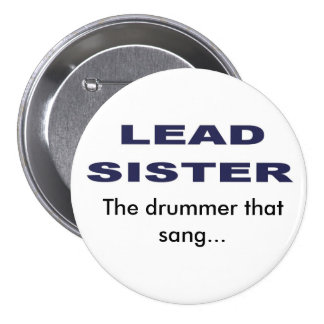 Lead Sister Button