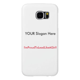 Lead with your Samsung phone! Samsung Galaxy S6 Cases