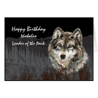 Leader of the Pack Wolf Custom Name Birthday card