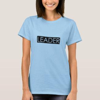 LEADER SHIRT! T-Shirt