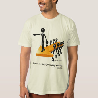 Leadership and Teamwork Humor Shirt