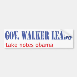 Leadership: Scott Walker style Bumper Sticker