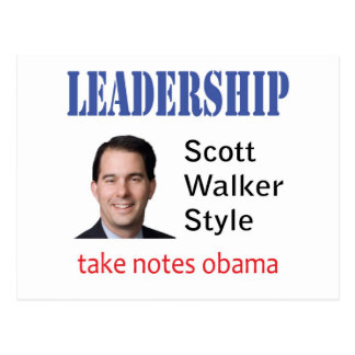 Leadership: Scott Walker style Postcard