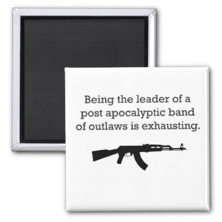 Leading Post Apocalyptic Outlaws Magnet