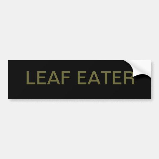 LEAF EATER BUMPER STICKER