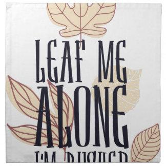 leaf me along i am bushed napkin