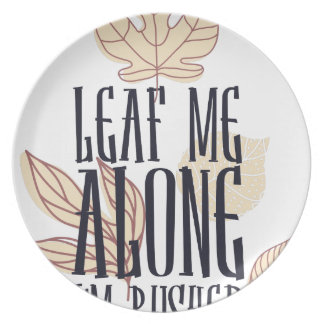 leaf me along i am bushed plate