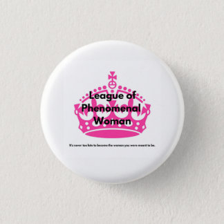 League Of Phenomenal Women Pin