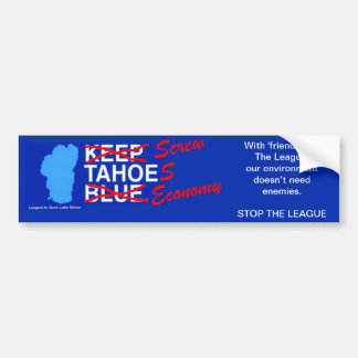 League to Screw Tahoe's Economy Bumper Sticker
