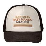 Lean Mean Baby Making Machine Trucker Hat