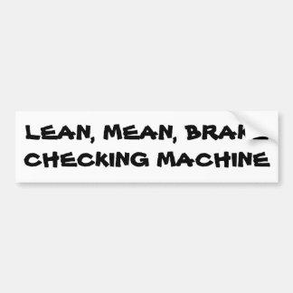 Lean Mean Brake Checking Machine Bumper Sticker