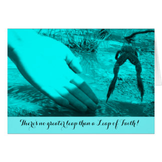 Leap of Faith Encouraging or Thank You Card