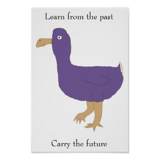 """""""Learn from the past / Carry the future"""" poster"""
