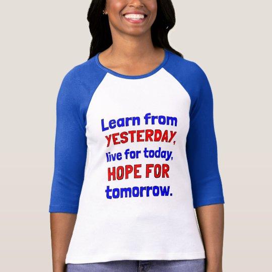 """Learn From Yesterday"" 3/4 Sleeve Raglan T-Shirt"