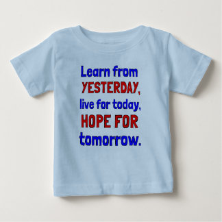 """Learn From Yesterday"" Baby T-Shirt"