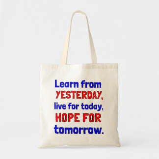 """""""Learn From Yesterday"""" Classic Tote Bag"""