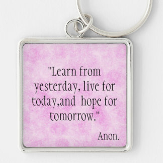 Learn from Yesterday Keychains