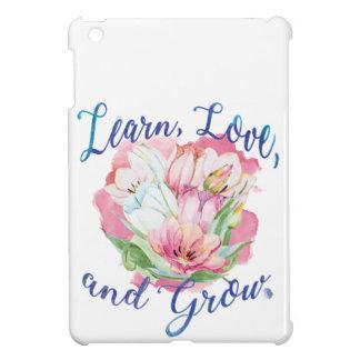 learn laugh grow beautiful flowers, flowers iPad mini case
