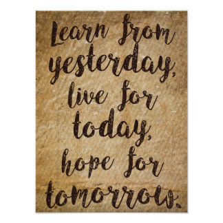 Learn, live and hope - Life quote wisdom Poster