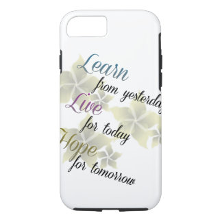 Learn Live Hope iPhone 7 Case