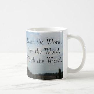 Learn, Live, Teach the Word Coffee Mug