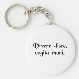 Learn to live, Remember death. Basic Round Button Keychain