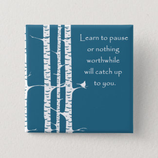 Learn To Pause 2 Inch Square Button