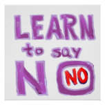 Learn to say no - Organize your life Posters