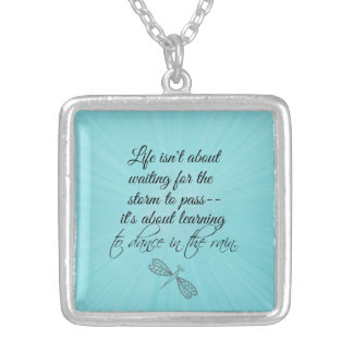 Learning to dance in the Rain Quote Silver Plated Necklace